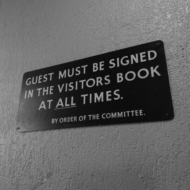 """""""Guests must be signed in the visitors books at all times."""""""