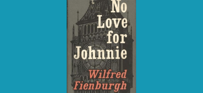 No Love for Johnnie.